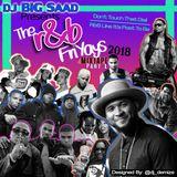 DJ BiG SaaD - RnB FriYaYs Mixtape (Part 1) 2018