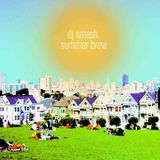 DJ Smash Summer Brew