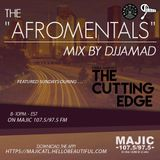 "The Afromentals Mix #102 by DJJAMAD Sundays on Derek Harper's ""CUTTING EDGE"" 8-10 MAJIC 107.5 FM"
