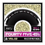 FourtyFive45's Volume 2 - Mo Fingaz
