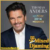 Thomas Anders - History MEGAMIX  BY Djaming (2016)