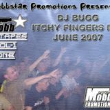 Mobbstar_Mixtapes_Vol_1_-_DJ_Bugg_-_Itchy_Fingers_Mix_-_june_07