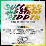 Crossfyah Sound - Success & strive Riddim mini-mixtape (Feb. 2015)