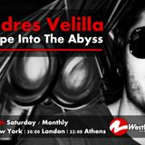 Escape Into The Abyss 002 with Andres Velilla