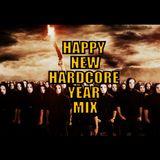 Happy New Hardcore Year 2015 Mix