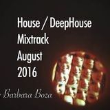 House / DeepHouse Mixtrack August 2016