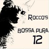 Rocco's Bossa Pura 12