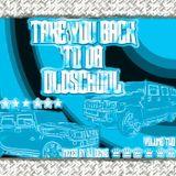 Dj Deniz - Take You Back 2 Da Old School Vol. 2 [2005]