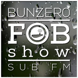 SUB FM - BunZer0 ft Mr Jo - 30 06 16