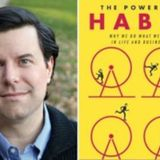 Q&A: CHARLES DUHIGG - THE POWER OF HABIT
