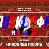HARDBASS ADIDAS - RUSKI POP MIX VOL.2