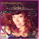Love On The Wild Side #4 Side A - on DWildMusicRadio.com