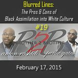 Blurred Lines: The Pros and Cons of Black Assimilation into White Culture