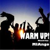 WARM UP ! 1