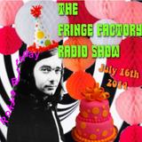 Roky's Birthday Bash! The Fringe Factory Radio Show, July 16th 2014