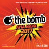 The Bomb | Ayia Napa 2017