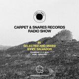 Carpet & Snares Radio Show #8 by Ze Salvador (17/11/16)