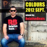 RelativeBeats - COLOURS 2012 Sept. (Dj Mix)