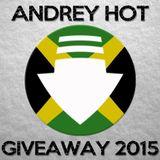 Andrey HoT - Giveaway Mix 2015