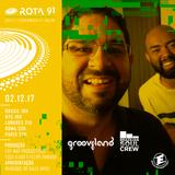 Rota 91 - 02/12/2017 - DJ convidado BSC (Grooveland)