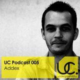 Underground City Podcast 005 by Addex