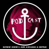 DiS Review Show featuring METRIC and AIM Awards (Podcast)