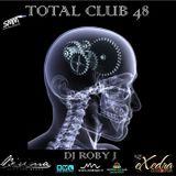 TOTAL CLUB 48 - DJ ROBY J