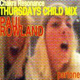 Chakra Resonance (Thursdays Child mix)
