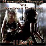 Narcotic Thrust Vs Andrea Donati - I Like It (Blank Mix)