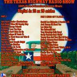 The Texas Highway Radio Show 2017 N°43