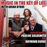 Music in the Key of Life w/Brian Byrne 20 Apr 2018, feat. Raymond Burke & Pauline Goldsmith