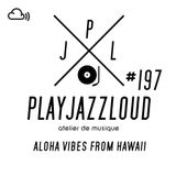 PJL sessions #197 [aloha vibes from Hawaii]