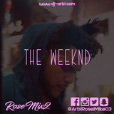 #RoseMix 2 [The Weeknd]