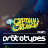 DJ CAPTAIN CRUNCH PRESENTS - THE PROTOTYPES