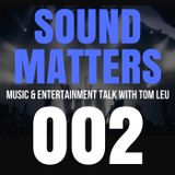 #002 Sound Matters Radio with Tom Leu: January 14, 2017