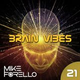 BRAIN VIBES ep.21 with Mike Forello