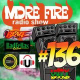 More Fire Radio Show #136 Week of March 13th 2017 with Crossfire from Unity Sound