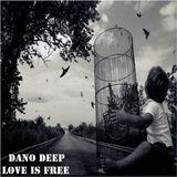 Dano Deep   Love is free