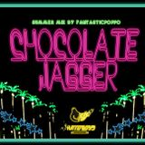 Chocolate Jagger  (Way Out West 2011 Summer )
