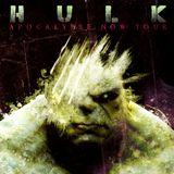 Hulk - Apocalypse Now 2012