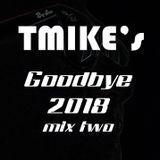 Goodbye 2018 mix two