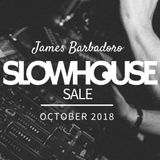 Slow House Sale - October 2018 - James Barbadoro