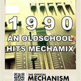 1990 AN OLDSCHOOL HITS MECHAMIX