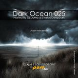 Dark Ocean 025 Mix By Dj Duma & Stratos DeepDark