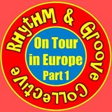Rhythm & Groove On Tour in Europe 1