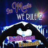 In Music We Rule 2 (Kooleet15 feat.TheKiwiDiscman)