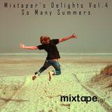Mixtaper's Delights Vol.4: So Many Summers