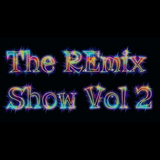 The REmix Show Vol 2