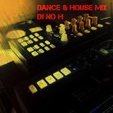 Dance & House Mix