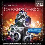 Bassexplosion Vol. 70 (Hardstyle)